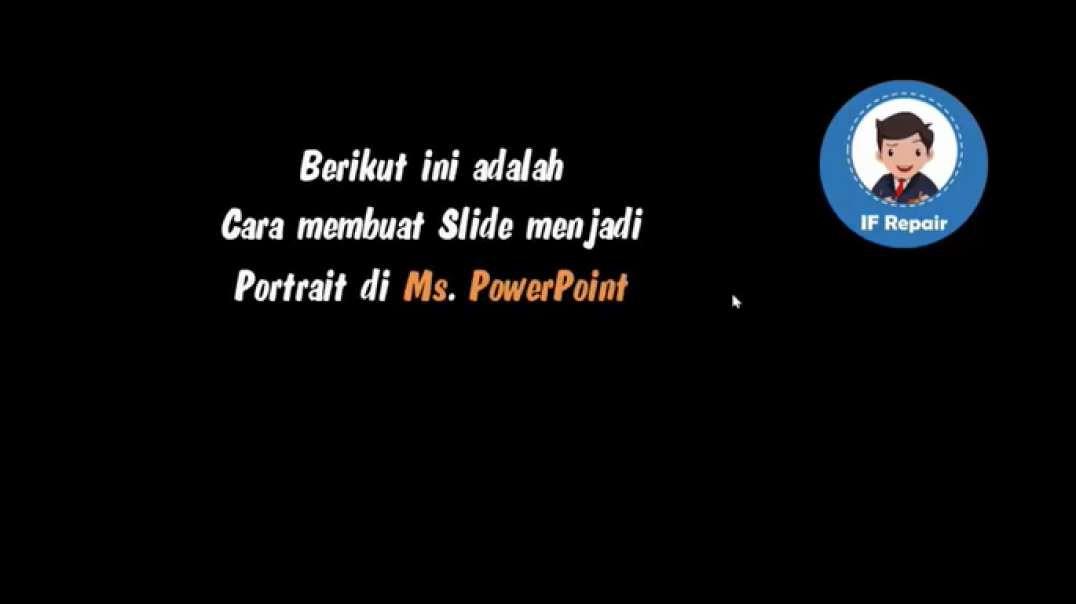 Cara membuat Slide menjadi Portrait PowerPoint