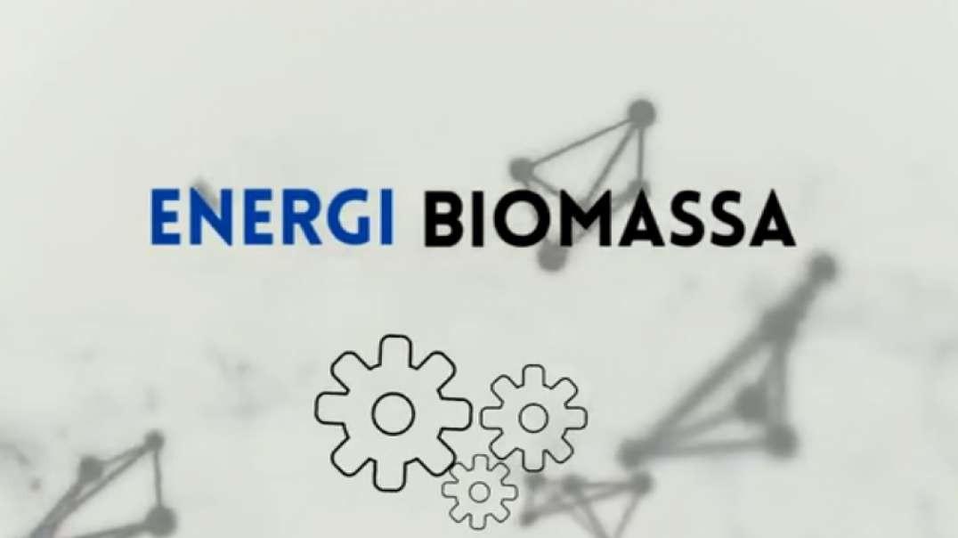 Biomassa - Energi Terbarukan yang Ramah Lingkungan.