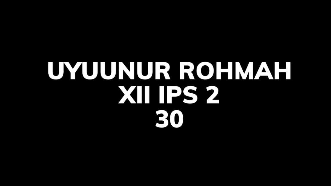 CUPLIKAN VIDEO LARI UYUUNUR R_ XII IPS 2_30.mp4